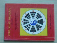 Jwing-ming - Osm kusů brokátu - Soubor cvičení waj-tan čchi-kung (1995)