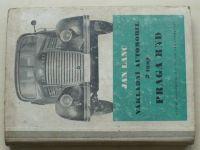 Lanc - Nákladní automobil 3 tuny PRAGA RND (SNTL 1954)