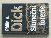 Dick - Sluneční loterie (1999)