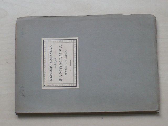 Giacomo Casanova de Seingalt - Samomluva myslitelova (1926) 3/30