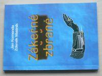 Komenda, Maláník - Zákeřné zbraně (2002)