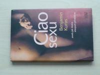 Kuras - Ciao sexu aneb Jak blaho alespoň předstírat (2005)