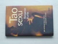 Kuras - Tao sexu - Jak udržovat ženu v blahu a zpomalit stárnutí (2004)