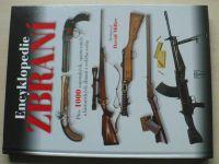 Miller - Encyklopedie zbraní (2007) Přes 1000 zbraní