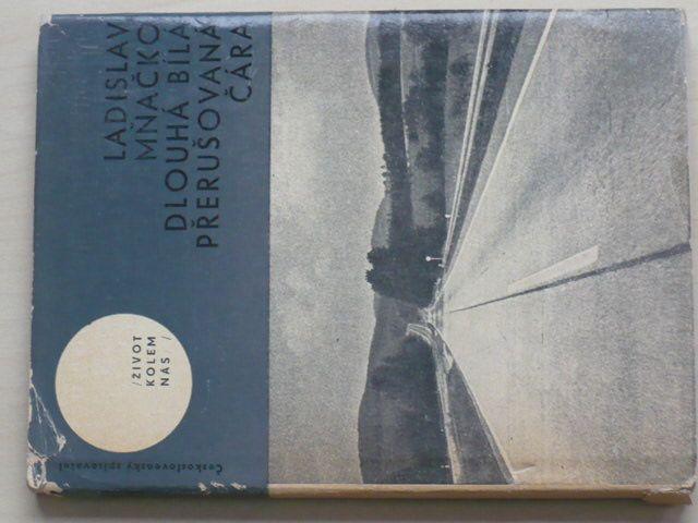 Mňačko - Dlouhá bílá přerušovaná čára (1965)
