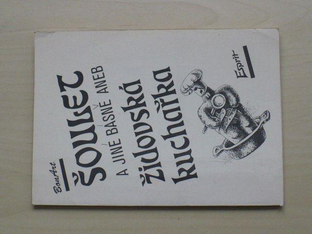 Šoulet a jiné básně aneb židovská kuchařka (1991)