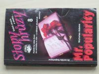 Stopy hrůzy 8 - Adams - Mr. Popularity (1992)