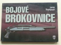 Thompson - Bojové brokovnice (2008)