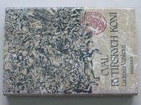 Vaňková - Cval rytířských koní; Dvojí trůn; Orel a had (1988-90) 3 knihy