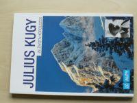 Julius Kugy - Ze života horolezce (2018) Julské Alpy