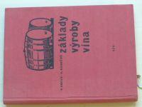 Kraus, Konečný - Základy výroby vína (SZN 1958)