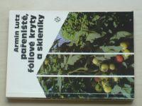 Lutz - Pařeniště, fóliové kryty a skleníky (1987)