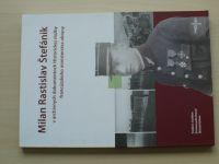 Milan Rastislav Štefánik v archivných dokumentoch Historickej služby francúzského min.obrany (2009)