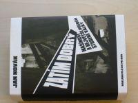 Novák - Zatím dobrý - Mašínovi a největší příběh studené války (2004)