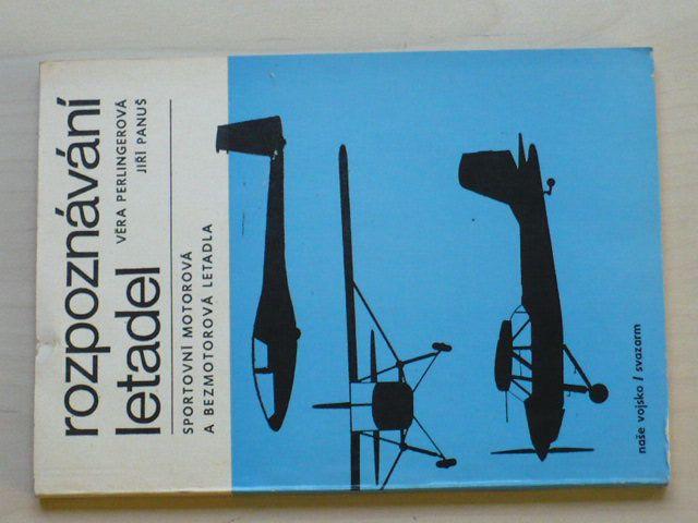 Peringerová, Panuš - Rozpoznávání letadel - sportovní motorová, bezmotorová (1979)