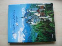 Schöberová - Hrady a zámky Evropy (2004)