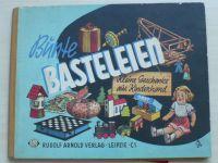Schölzel - Bünte Basteleien - Kleine Geschenke aus Kinderhand