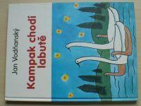 Vodňanský - Kampak chodí labutě (1999)