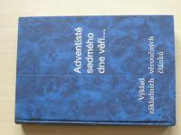 Adventisté sedmého dne věří... Výklad základních věroučných článků (1999)