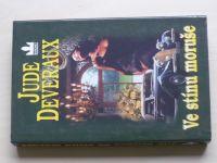 Deveraux - Ve stínu moruše (2002)