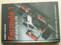 Pavelka - Formule 1 od startu k cíli - Svět velkých cen, jak ho neznáte (2011)