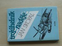Skopal - Trojúhelník naděje (1990)