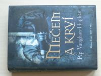 Vaughan-Hughes - Mečem a krví (2011)