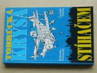 Velvarský, Sládel - Tobrúcká krysa stíhačem (1996)