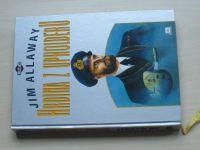 Allaway - Hrdina z Upholderu (1996) Příběh korvetního kapitána