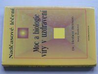 Benson, Starková - Nadčasové léčení - Moc a biologie víry v uzdravení (1997)