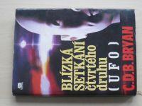 Bryan - Blízká setkání čtvrtého druhu (UFO) ( 1996)