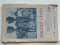 Daleké cesty - Z Kahýry do Kapského města 1-11 (1926) 11 sešitů