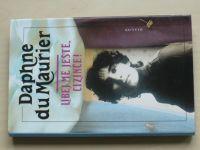 Daphne du Maurier - Líbej mě ještě, cizinče! (1998)
