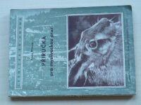 Mikula - Příručka pro mysliveckou praxi (SZN 1953)