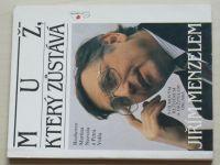 Muž, který zůstává Jiřím Menzelem (1992) rozhovor
