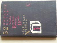 Nezval - 52 hořkých balad věčného studenta Roberta Davida (1968)