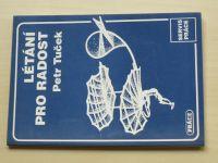 Petr Tuček - Létání pro radost (1995)