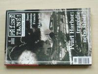 Přísně tajné! 6/2002 Pearl Harbor: tragédie nebo štěstí