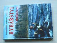 Sikora - Rybářství - Muškaření (1997)