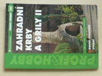 Vlkovi - Zahradní krby a grily II. (2006)