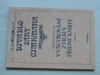 Divadlo Járy Cimrmana - Vyšetřování ztráty třídní knihy (1992)