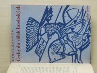 Kamil Krofta - Čechy do válek husitských (1930)