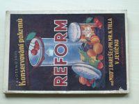 Konservování pokrmů v pokrmových zásobnících REFORM (1941) Bareš Jevíčko