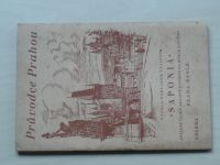 Průvodce Prahou (1938) vydala Saponia Praha