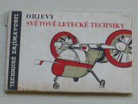 Technické zajímavosti 12 - Objevy světové letecké techniky - Soubor 10 snímků