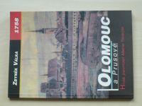 Válka - 1758 - Olomouc a Prusové - Hrdá pevnost Marie Terezie (2001)