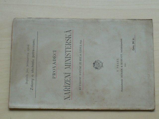 Doplněk J. Jettmarova spisu Zákony o obchodu potravinami - Prováděcí nařízení ministerstva (1897)