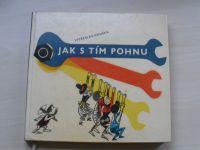 Houška - Jak s tím pohnu (SNDK 1965) il. František Škoda