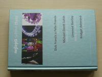 Nejlepší světové čtení: Křížová palba,Věštkyně istanbulská,Nikdy se neodvracej,Dům v Provenci (2012)