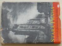 Stará Praha v leptech Jaroslava Skrbka (1949)